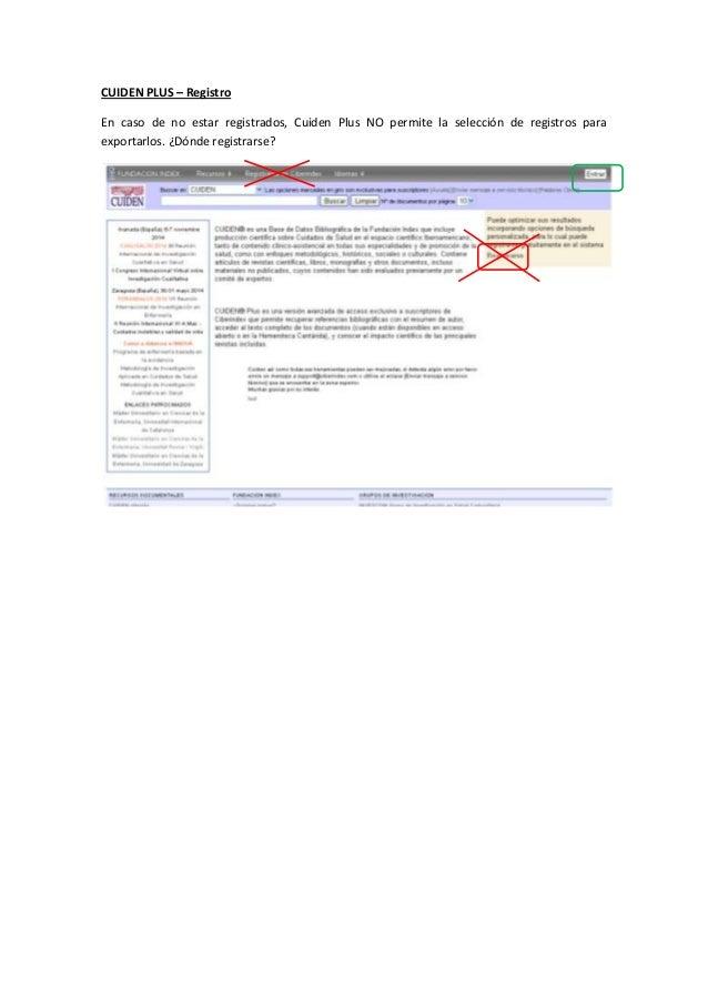 CUIDEN PLUS – Registro En caso de no estar registrados, Cuiden Plus NO permite la selección de registros para exportarlos....