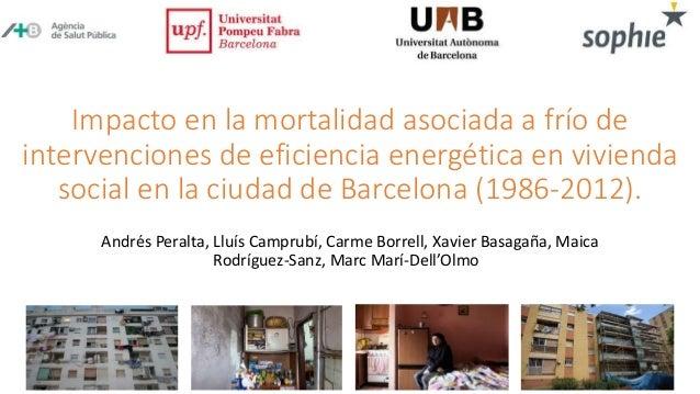 Impacto en la mortalidad asociada a frío de intervenciones de eficiencia energética en vivienda social en la ciudad de Bar...