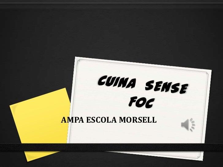 AMPA ESCOLA MORSELL