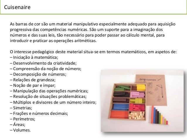 Cuisenaire  As barras de cor são um material manipulativo especialmente adequado para aquisição  progressiva das competênc...