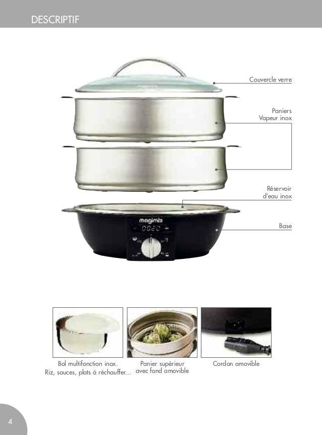 Cuiseur vapeur magimix mode d 39 emploi et recettes vapeur for Appareil cuisson vapeur douce
