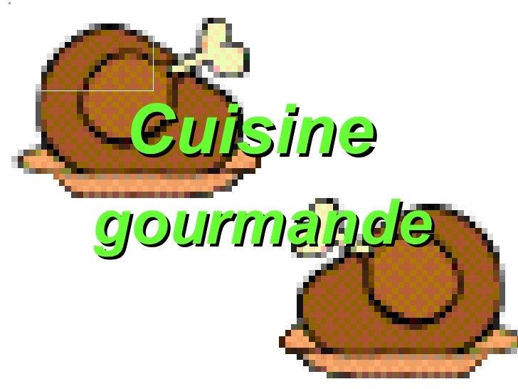 gourmande Cuisine