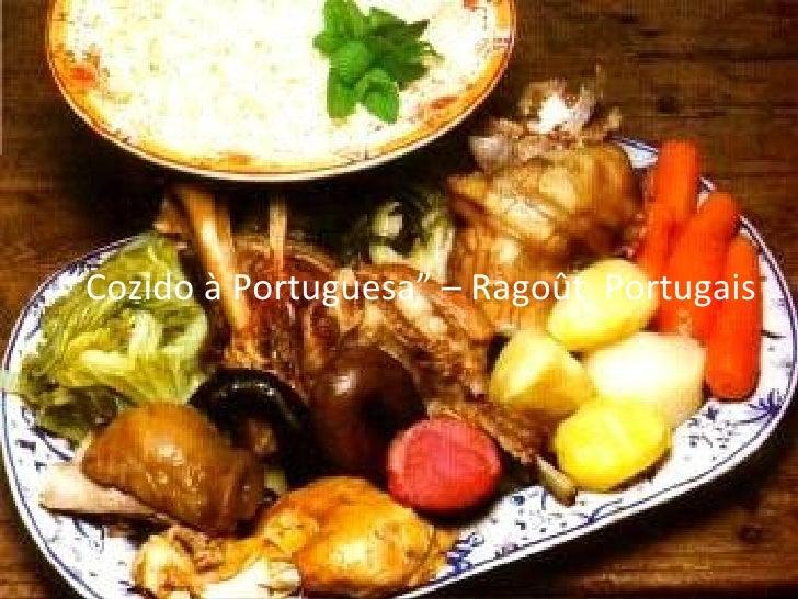 Cuisine portugaise cuisine portugaise viandes morue for Cuisine portugaise