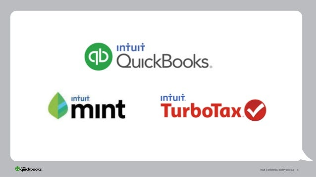 6Intuit Confidential and ProprietaryIntuit Confidential and ProprietaryIntuit Confidential and Proprietary