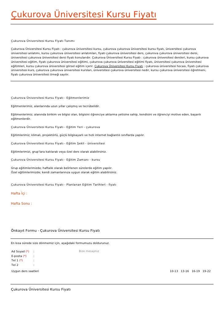 Çukurova Üniversitesi Kursu FiyatıÇukurova Üniversitesi Kursu Fiyatı TanımıÇukurova Üniversitesi Kursu Fiyatı : çukurova ü...