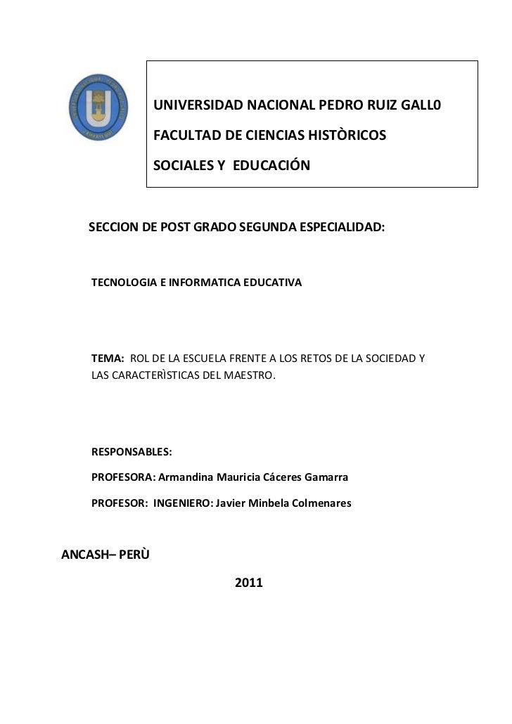 UNIVERSIDAD NACIONAL PEDRO RUIZ GALL0FACULTAD DE CIENCIAS HISTÒRICOS   SOCIALES Y  EDUCACIÓN                  <br />      ...
