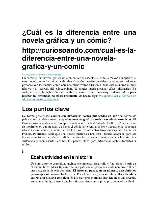 ¿Cuál es la diferencia entre una novela gráfica y un cómic? http://curiosoando.com/cual-es-ladiferencia-entre-una-novelagr...