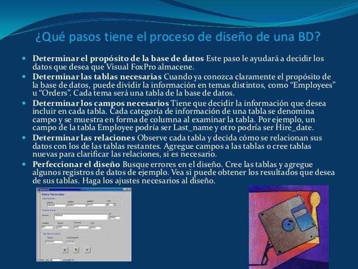 ¿Qué pasos tiene el proceso de diseño de una BD? <br />Determinar el propósito de la base de datos Este paso le ayudará a ...