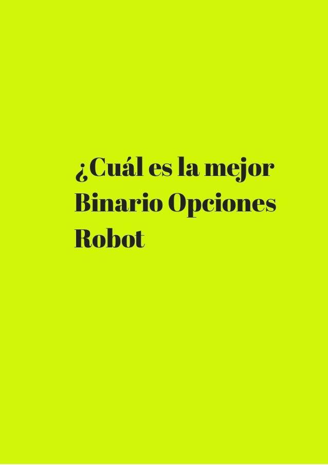Como usar robot de opciones binarias