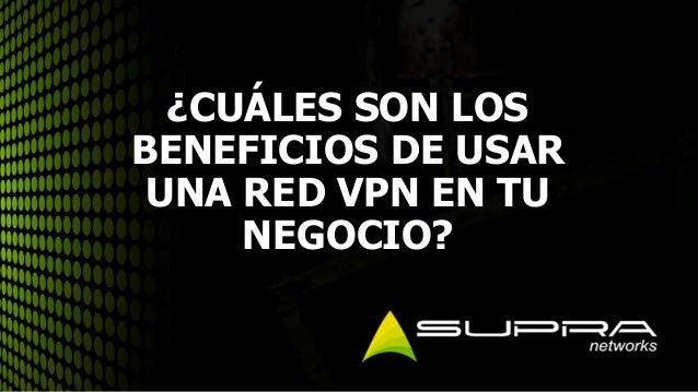Cu les son los beneficios de usar una red vpn en tu negocio for Cuales son los cajeros red