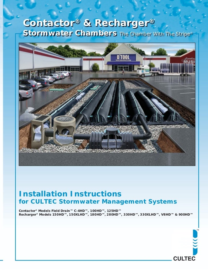 Contactor® & Recharger®  Stormwater Chambers                           The Chamber With The Stripe®Installation Instructio...