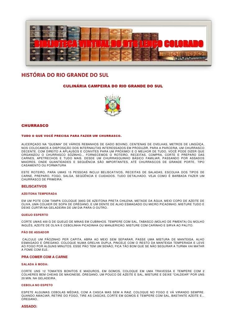 HISTÓRIA DO RIO GRANDE DO SUL                        CULINÁRIA CAMPEIRA DO RIO GRANDE DO SUL     CHURRASCO  TUDO O QUE VOC...