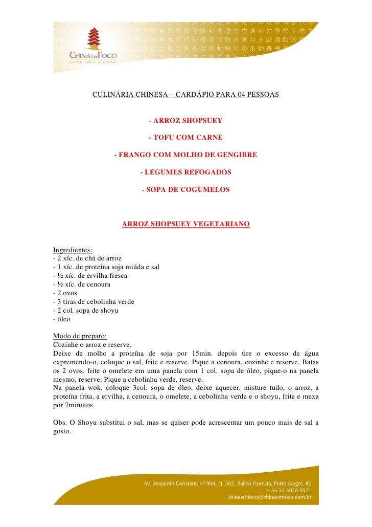 CULINÁRIA CHINESA – CARDÁPIO PARA 04 PESSOAS                                    - ARROZ SHOPSUEY                          ...