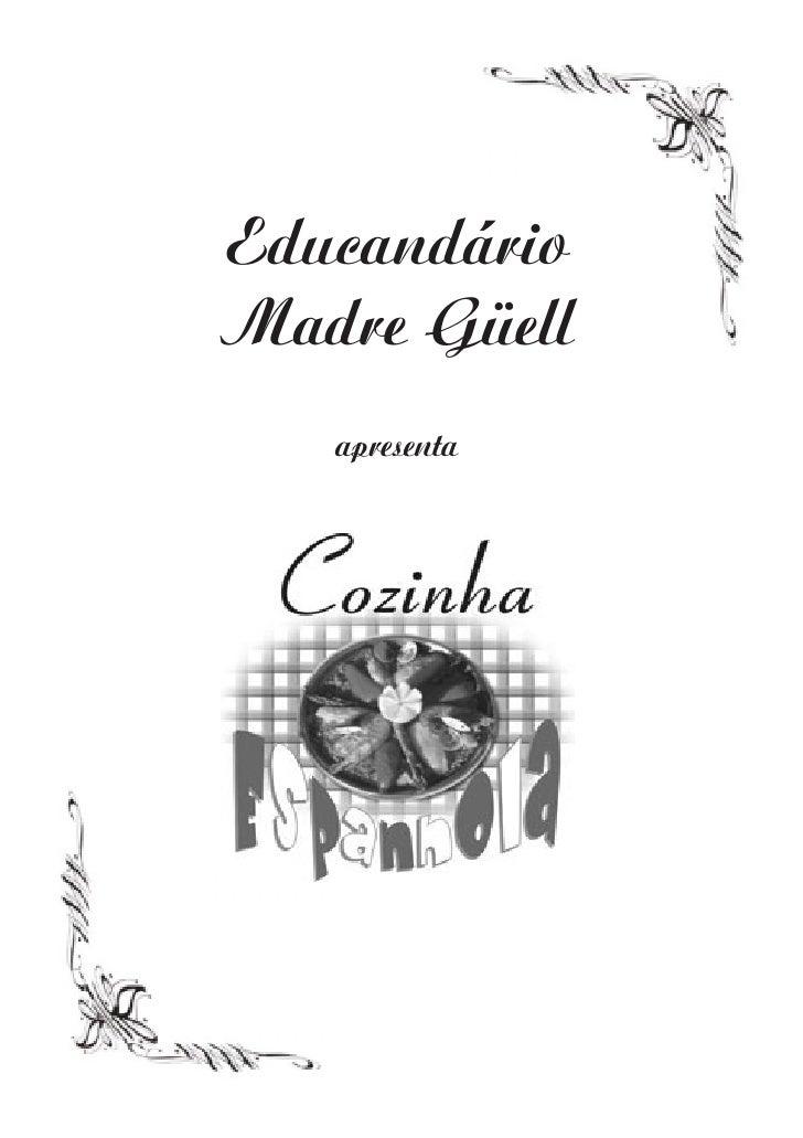 Educandário Madre Güell    apresenta