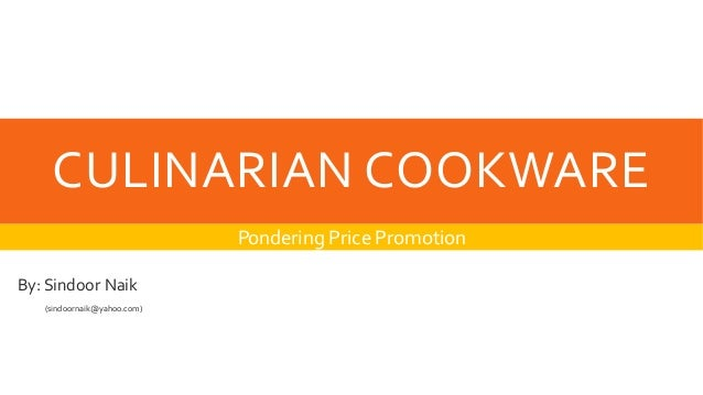 Culinarian Cookware: Pondering Price Promotion, Spanish Version Harvard Case Solution & Analysis