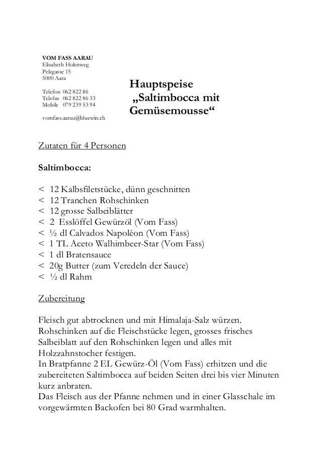 VOM FASS AARAU Elisabeth Holenweg Pelzgasse 15 5000 Aara Telefon 062 822 86 Telefax 062 822 86 33 Mobile 079 239 53 94 vom...