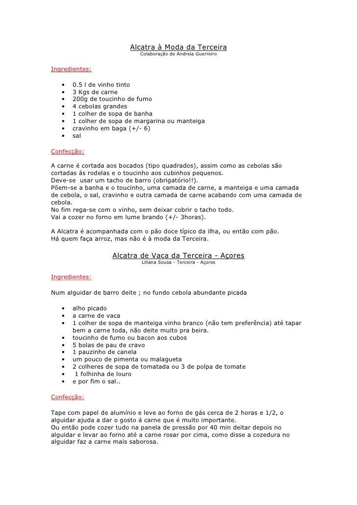 Alcatra à Moda da Terceira                              Colaboração de Andreia Guerreiro   Ingredientes:     •   0.5 l de ...