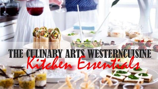 THE CULINARY ARTS WESTERNCUISINE  Kitchen Essentials