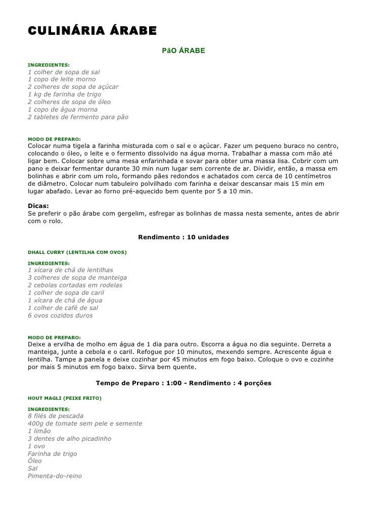 CULINÁRIA ÁRABE                                          PãO ÁRABEINGREDIENTES:1   colher de sopa de sal1   copo de leite ...