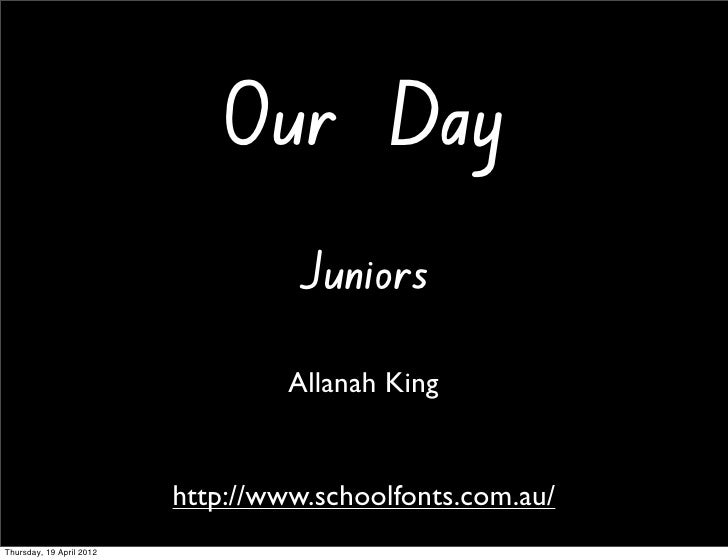Our Day                                   Juniors                                   Allanah King                          ...