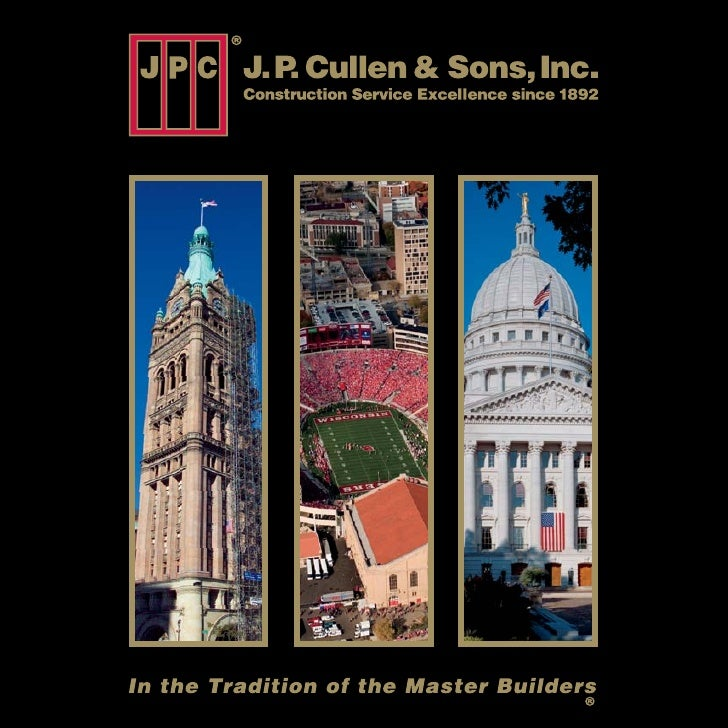 A Legacy From 1892 To Today: An Amazing History       . P. Cullen & Sons, Inc.,       founded in1892, is one       of the ...