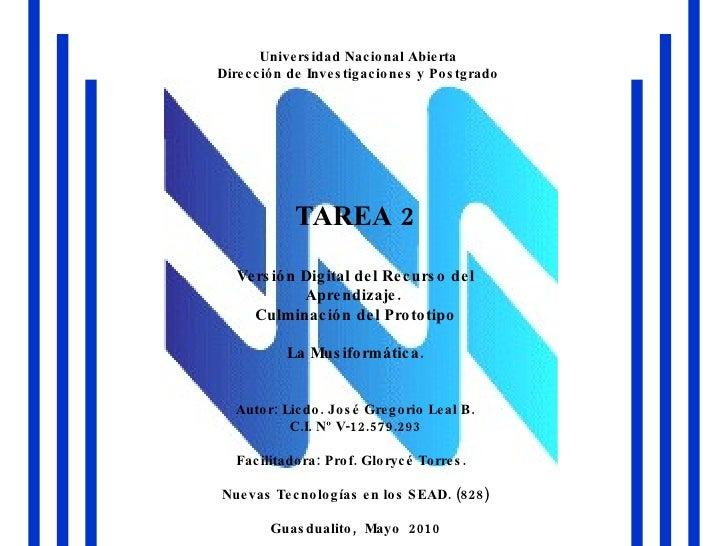 Universidad Nacional Abierta Dirección de Investigaciones y Postgrado TAREA 2 Versión Digital del Recurso del Aprendizaje....