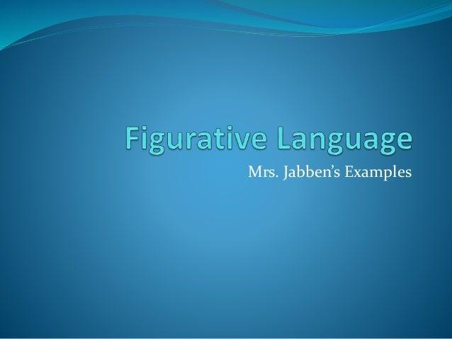 Mrs. Jabben's Examples