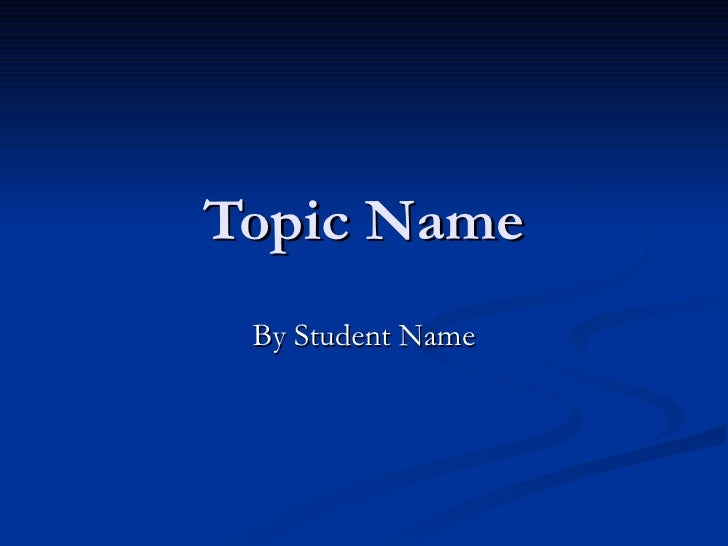 Topic Name By Student Name