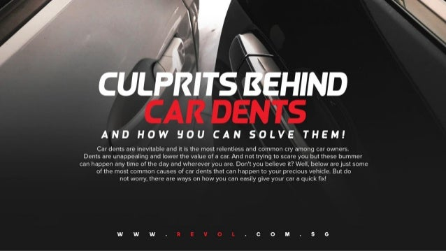 Culprits Behind Car Dents and How You Can Solve Them!