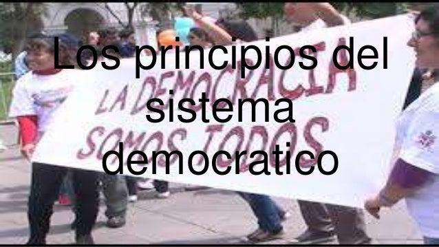 Los principios del sistema democratico