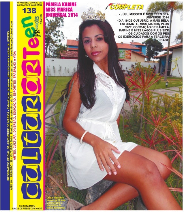 O PRIMEIRO JORNAL DE  MARICÁ COM CADERNOS  138  CULTURARTEEN  ANO 10 - NÚMERO 138 - OUTUBRO 2014 Maricá, 30 de setembro de...