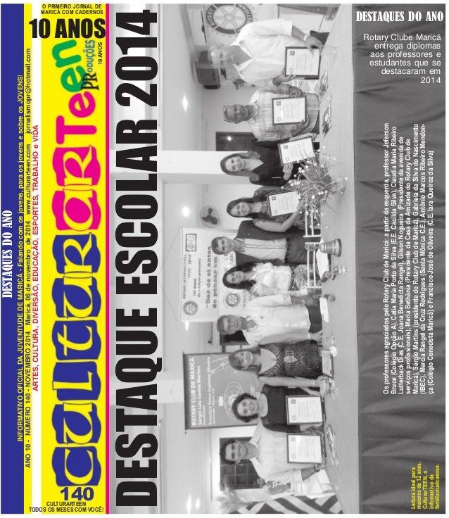 TODOS OS MESES COM VOCÊ!  CULTURARTEEN  DESTAQUES DO ANO  INFORMATIVO OFICIAL DA JUVENTUDE DE MARICÁ - Falando com os jove...