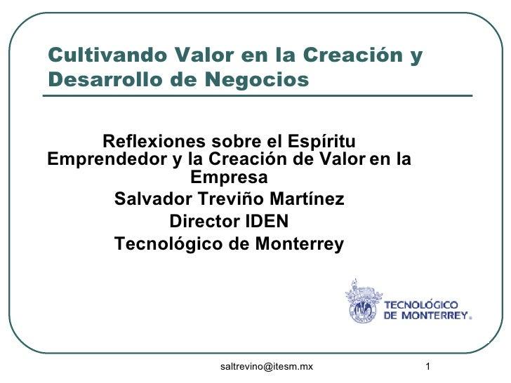 Cultivando Valor en la Creación y Desarrollo de Negocios Reflexiones sobre el Espíritu Emprendedor y la Creación de Valor ...