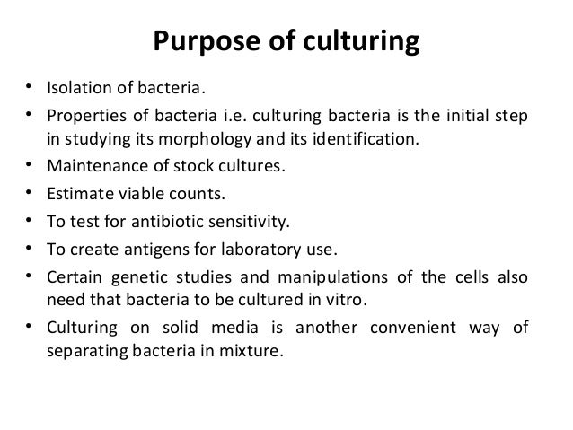 Cultivation of bacteria and culture methods