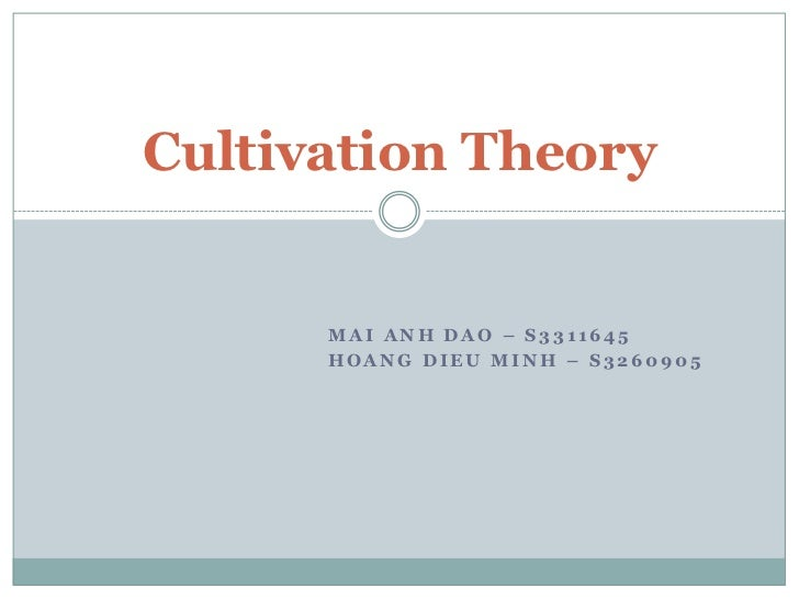 Mai Anh Dao – s3311645<br />Hoang Dieu Minh – s3260905<br />Cultivation Theory<br />
