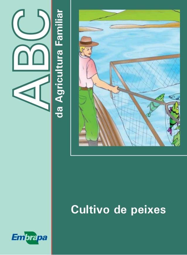 ABCda agricultura familiar  da Agricultura Familiar  Cultivo de peixes