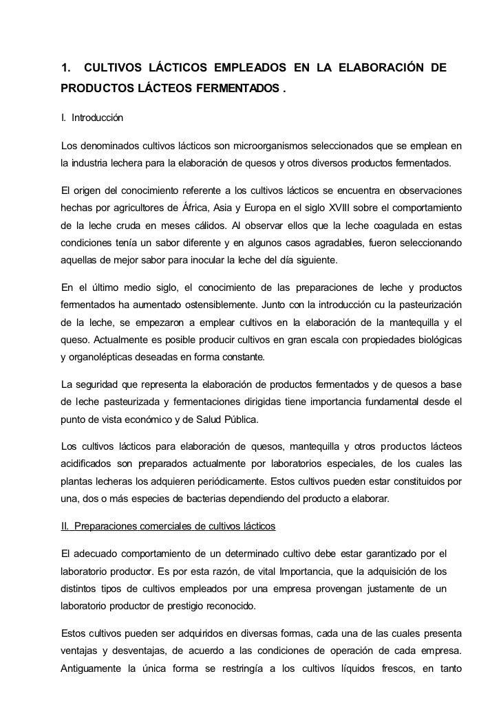 1.   CULTIVOS LÁCTICOS EMPLEADOS EN LA ELABORACIÓN DEPRODUCTOS LÁCTEOS FERMENTADOS .I. IntroducciónLos denominados cultivo...