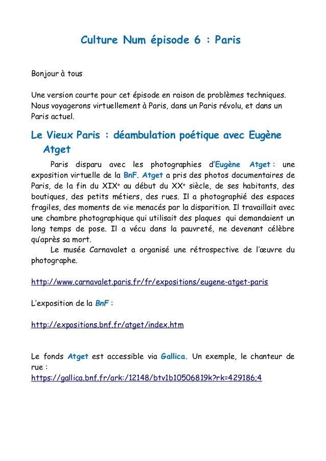 Culture Num épisode 6 : Paris Bonjour à tous Une version courte pour cet épisode en raison de problèmes techniques. Nous v...