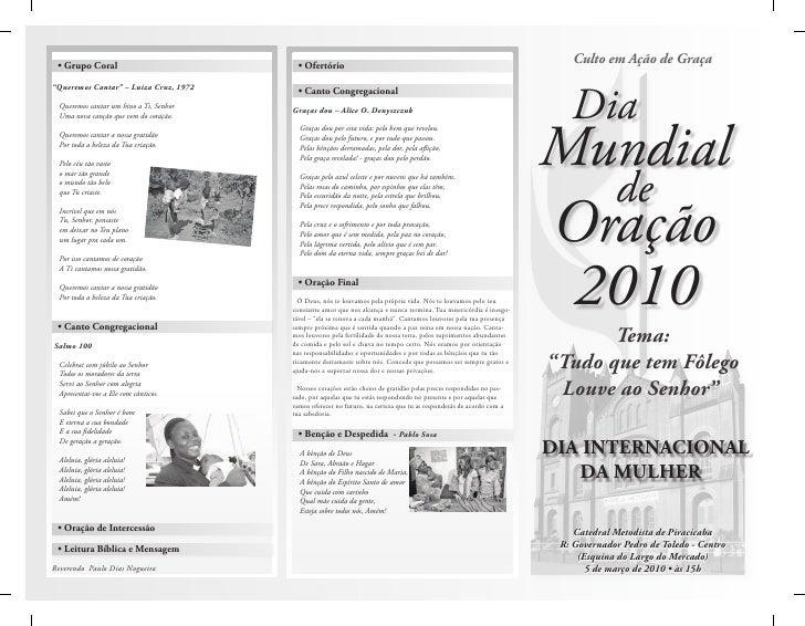 """Culto em Ação de Graça      Dia Mundial              de Oração 2010        Tema: """"Tudo que tem Fôlego  Louve ao Senhor""""  D..."""