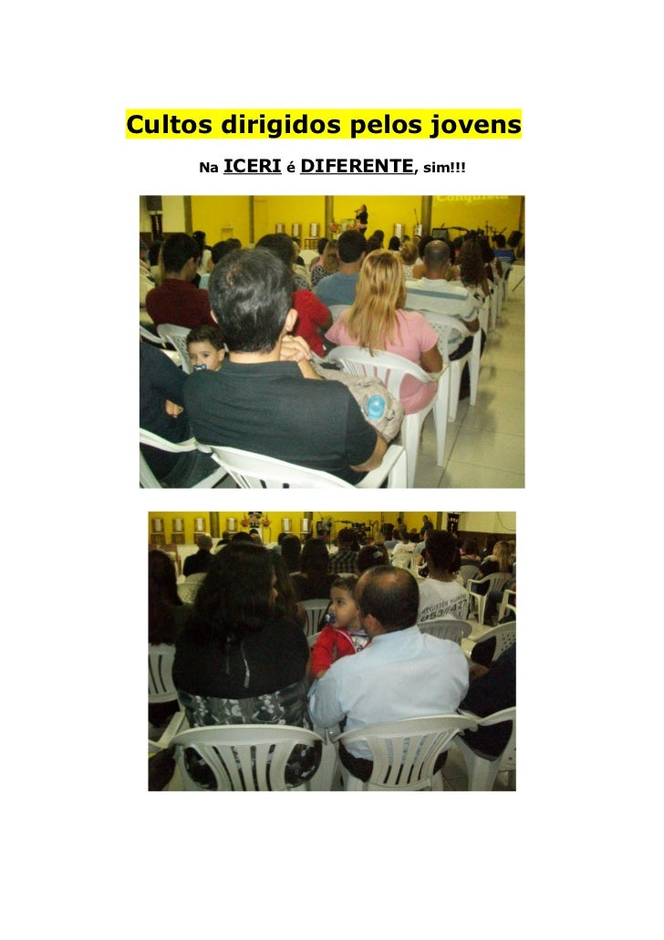 Cultos dirigidos pelos jovens     Na   ICERI é DIFERENTE, sim!!!