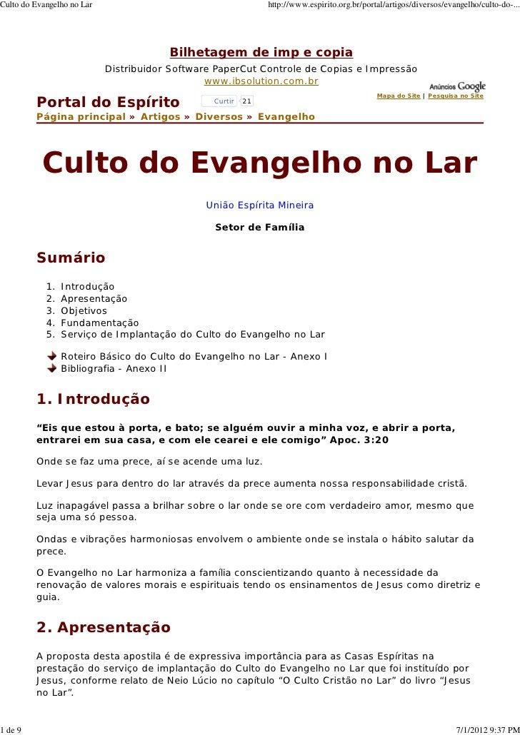 Culto do Evangelho no Lar                                      http://www.espirito.org.br/portal/artigos/diversos/evangelh...