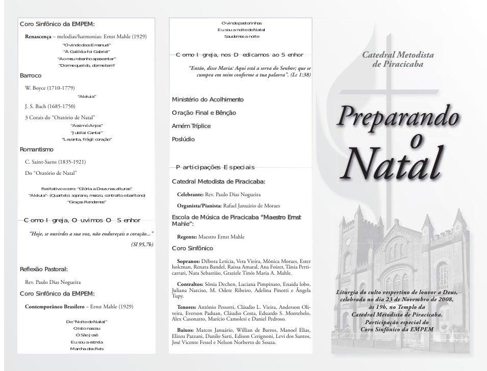 Catedral Metodista            de Piracicaba     Preparando                            o  Natal  Liturgia do culto vesperti...
