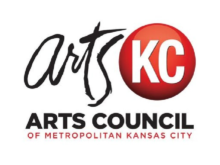 Mission Statement• The mission of the Arts Council of  Metropolitan Kansas City is to  advance and support the arts for th...