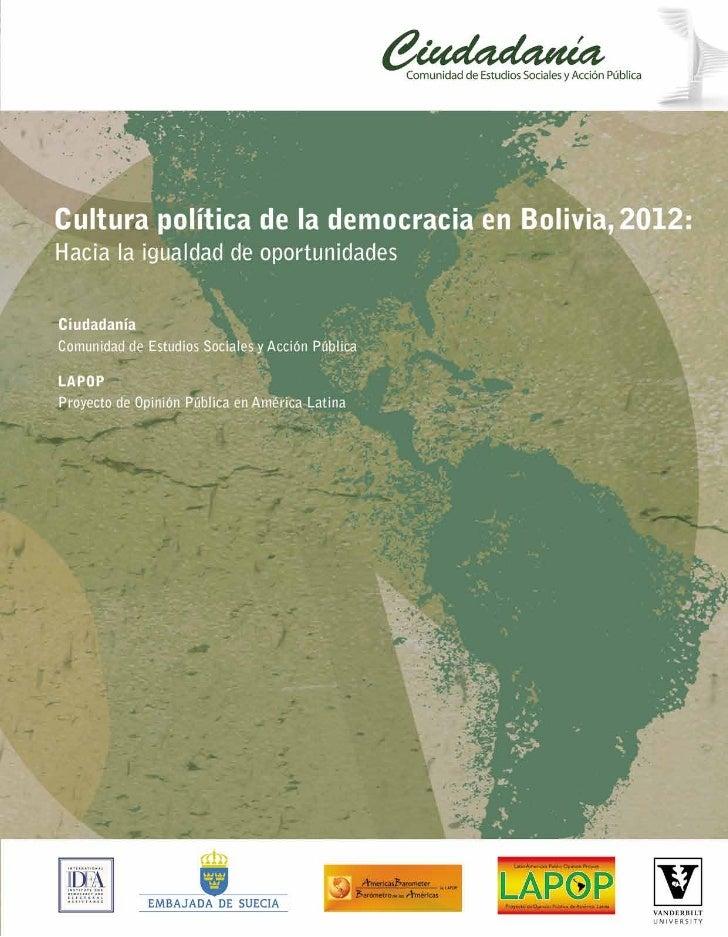 Cultura política de la democracia en                   Bolivia, 2012:  Hacia la igualdad de oportunidadesCiudadanía, Comun...