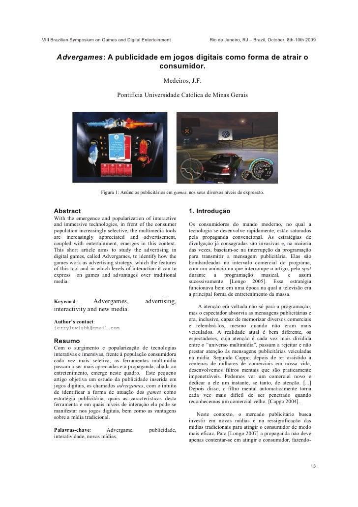 VIII Brazilian Symposium on Games and Digital Entertainment                     Rio de Janeiro, RJ – Brazil, October, 8th-...