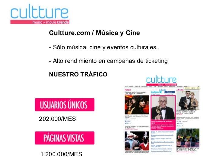 Cultture.com / Música y Cine - Sólo música, cine y eventos culturales. - Alto rendimiento en campañas de ticketing NUESTRO...