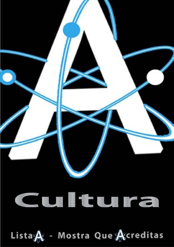 CulturaA cultura é um dos pilares centrais da civilização, desem-                                                         ...