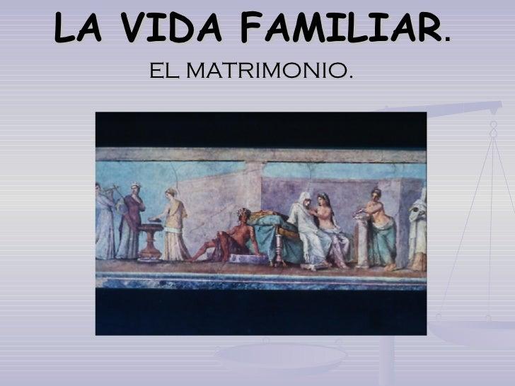 Comparacion Del Matrimonio Romano Y El Actual : El matrimonio en grecia y roma
