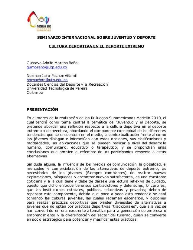 SEMINARIO INTERNACIONAL SOBRE JUVENTUD Y DEPORTE  CULTURA DEPORTIVA EN EL DEPORTE EXTREMO  Gustavo Adolfo Moreno Bañol  gu...