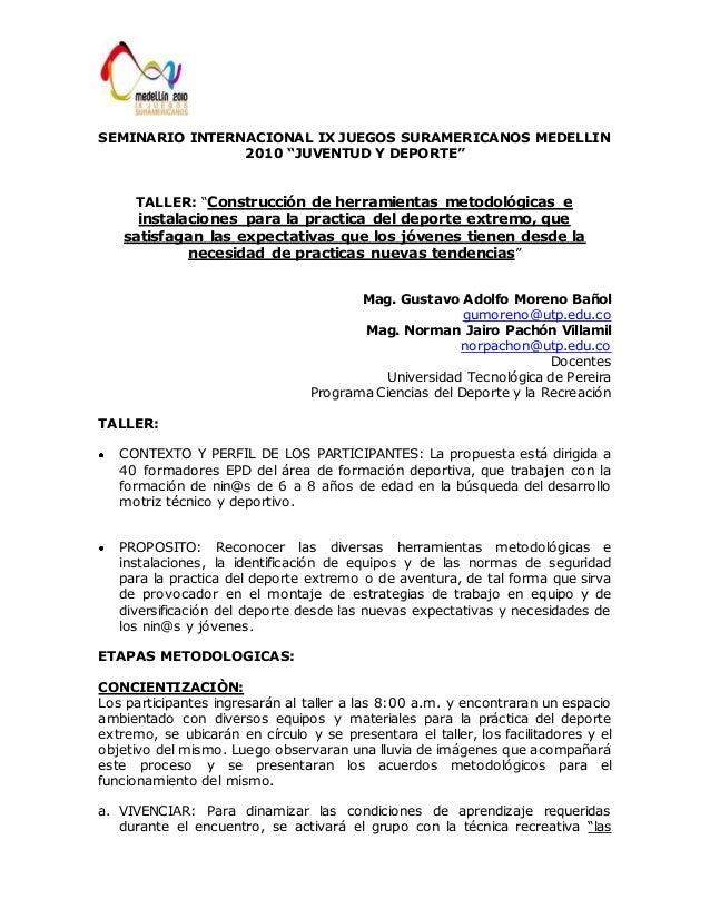 """SEMINARIO INTERNACIONAL IX JUEGOS SURAMERICANOS MEDELLIN  2010 """"JUVENTUD Y DEPORTE""""  TALLER: """"Construcción de herramientas..."""